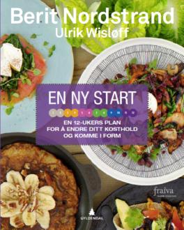 """""""En ny start"""" bok om trening og kosthold av Ulrik Wisløff og Berit Nordstrand"""